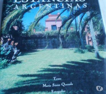 Fotos de Estancias Argentinas. Ma .Saenz Quesada.