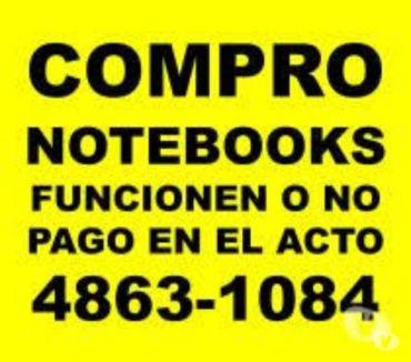 Fotos de COMPRA DE NOTEBOOKS Y NETBOOKS FUNCIONEN O NO TE:4863-1084