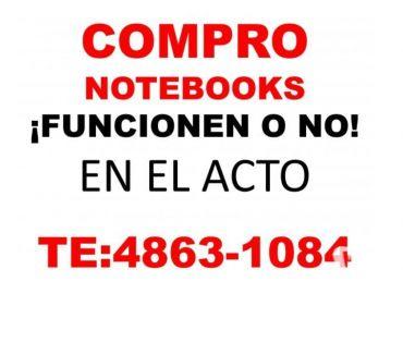 Fotos de COMPRO NOTEBOOKS y NETBOOKS ¡FUNCIONEN O NO! Te: 4863-1084