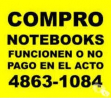 Fotos de COMPRO NOTEBOOKS rotas O NO TE:4863 1084