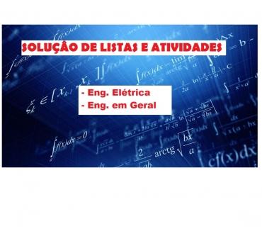 Fotos para SOLUÇÂO DE LISTAS E ATIVIDADES: Eng. Elétrica, Eng. em Geral