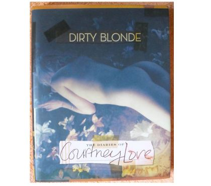 Fotos para Livro Dirty Blonde: The Diaries Of Courtney Love Cobain