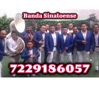Fotos de Banda Sinaloense Metepec Toluca Lerma y zonas vecinas